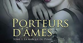 Porteurs d'âmes, tome 1 : La marque du Puma de Sarah Juna