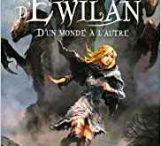 La quête d'Ewilan tome 1 de Pierre Bottero