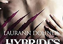 Hybrides tome 6 : Colère de Laurann Dohner
