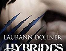 Hybrides tome 7 : Tigre de Laurann Dohner
