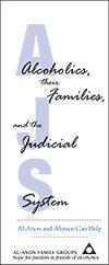 Alcoholics, Their Families & Judicial System S-65e