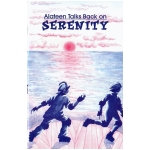 Alateen Talks Back on Serenity P-69