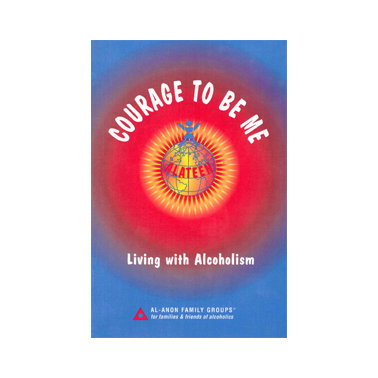 Courage to Be Me-Living with Alcoholism softcover