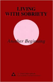 Living with Sobriety: Another Beginning P-49