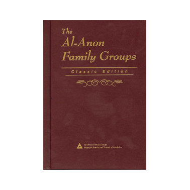 The Al-Anon Family Groups-Classic Edition