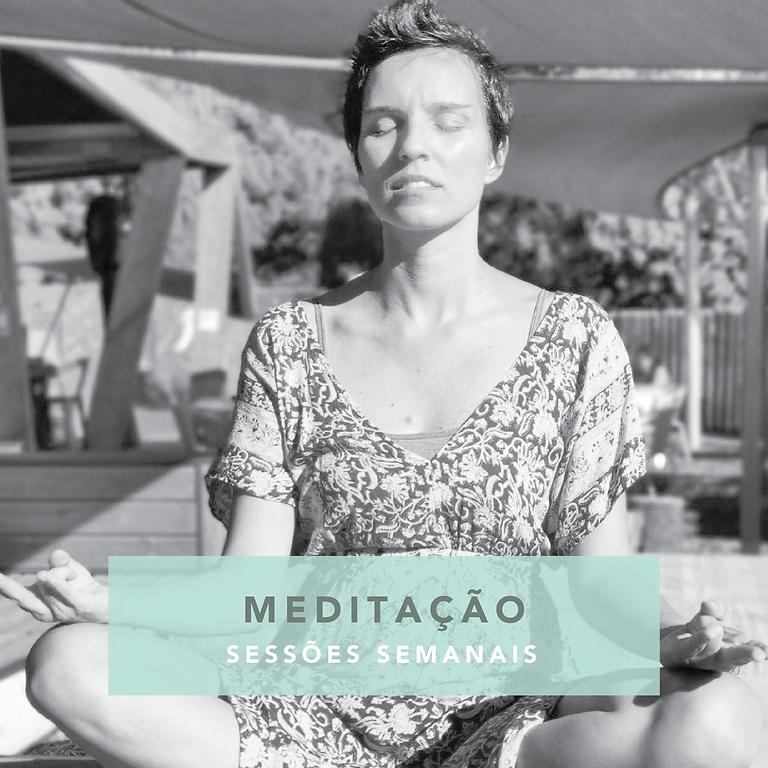 Sessões de Meditação semanais