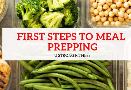First Steps to Meal Prepping