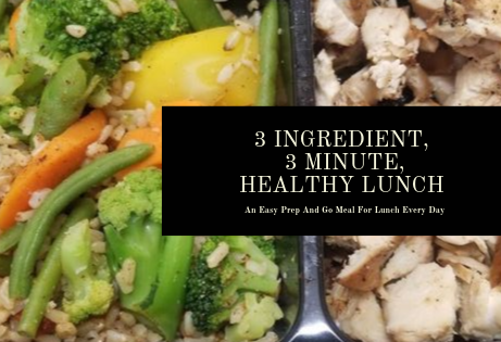 3 Ingredient | 3 Minute Healthy Lunch