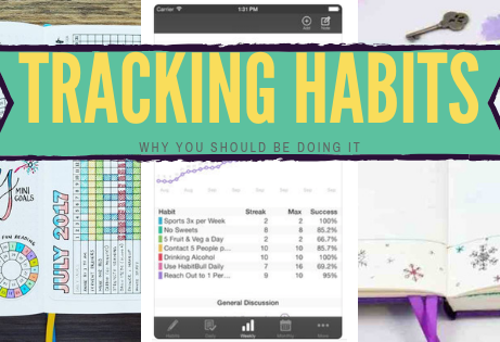 Why You SHOULD Be Tracking Habits