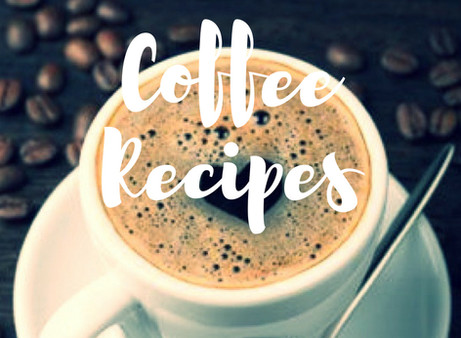 Coffee Recipes To Love