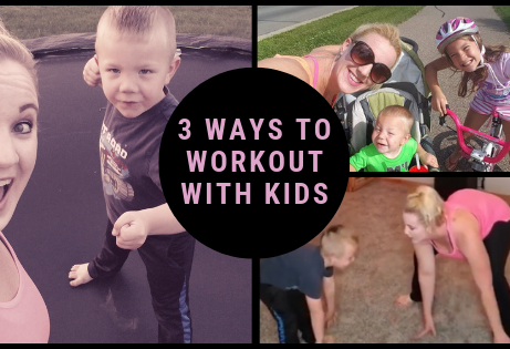 3 Ways To Workout With Kids Home