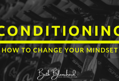 How to Condition Your Mind