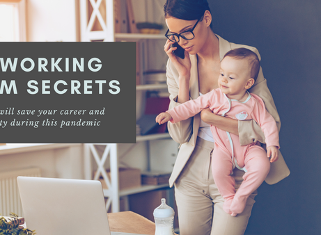 "5 ""Musts"" for Working Moms (especially in a pandemic)"