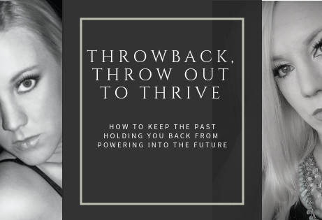 #Throwback, Throw out to THRIVE!