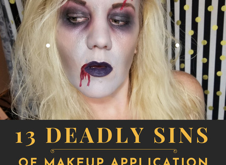 13 Deadly Sins Of Makeup Application
