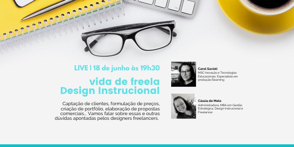 LIVE   Vida de freela, designer Instrucional