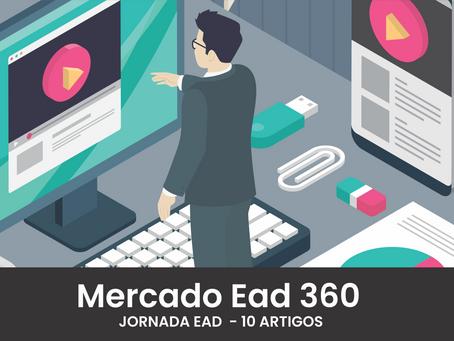 Mercado Ead 360 - De Polishop à Mario Bros, a instrução virtual está por todos os lados.