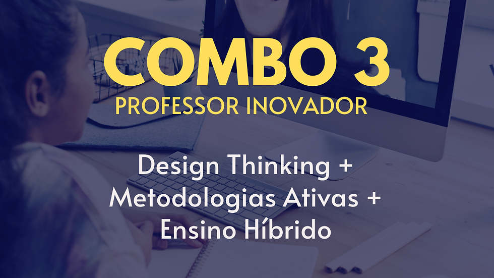 Combo 3 | Professor Inovador
