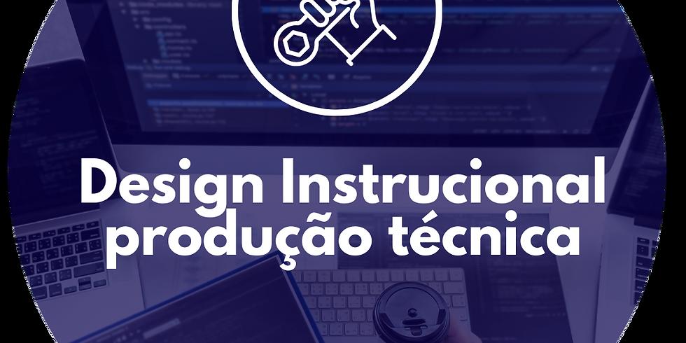 Design Instrucional para Produção Técnica