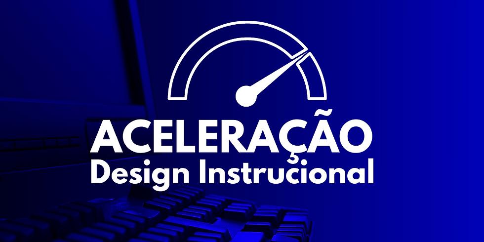Aceleração Design Instrucional