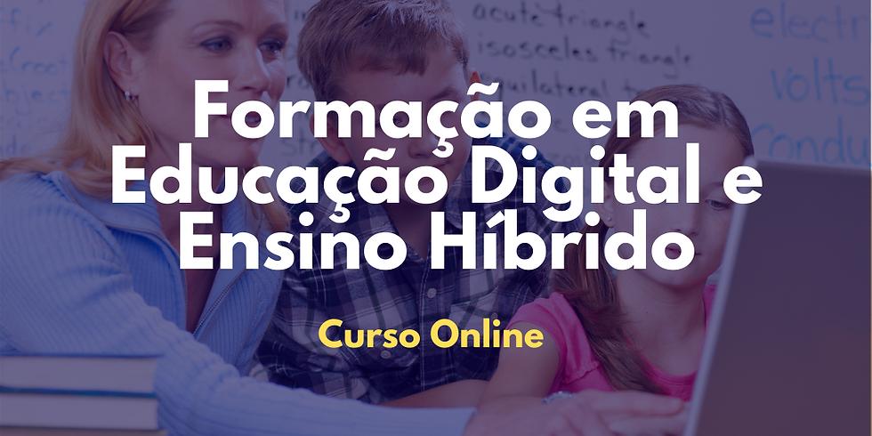 Curso de Formação em Educação Digital e Ensino Híbrido