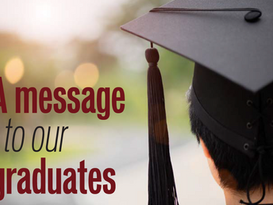A message to our graduates