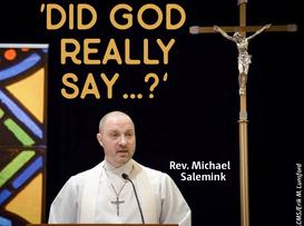 'Did God really Say...?'