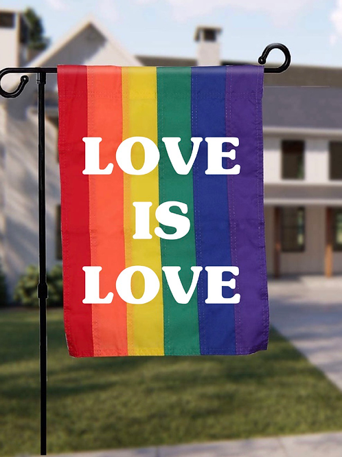 Love is Love - Garden Flag - does not include stand