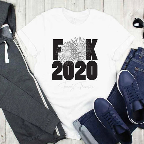 Fuck 2020 - sublimation only