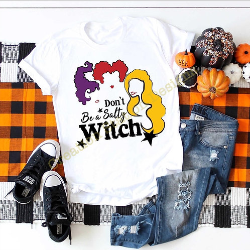 Don't be a Salty Witch - Hocus Pocus