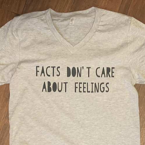 Facts Don't Care About Feelings