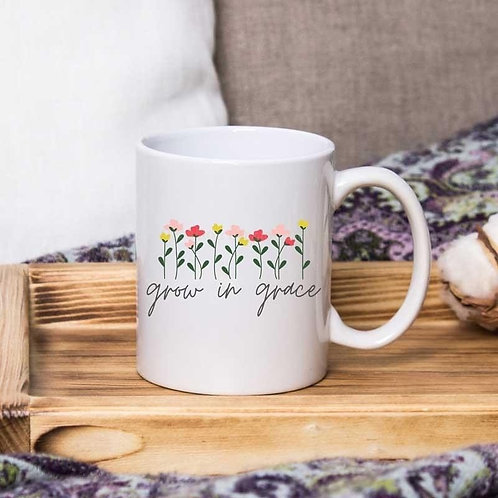 Grow In Grace - 11oz Coffee Mug