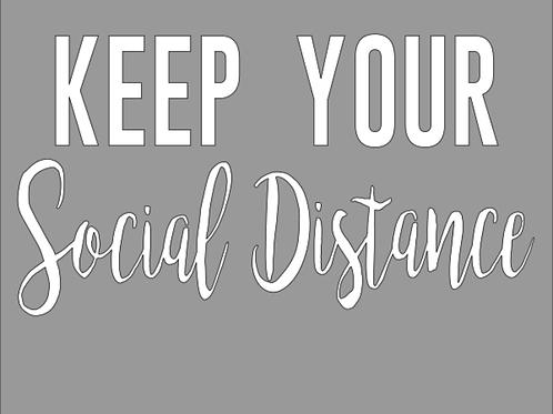 Keep your Social Distance