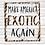 Thumbnail: Make America Exotic Again