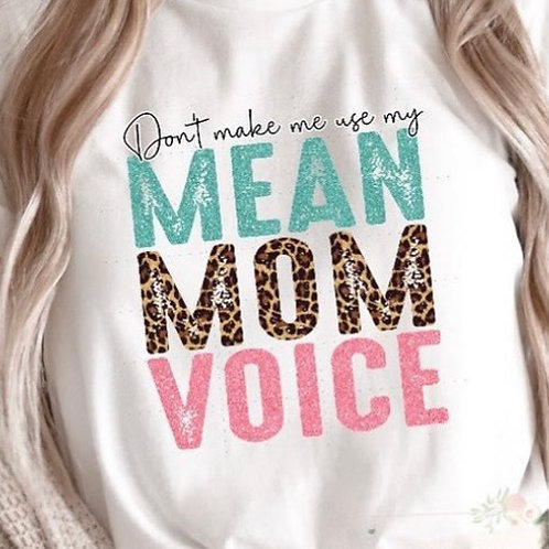 Mean Mom Voice