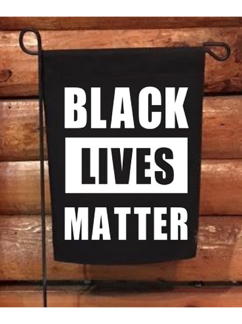 Black Lives Matter Garden Flag - does not include stand