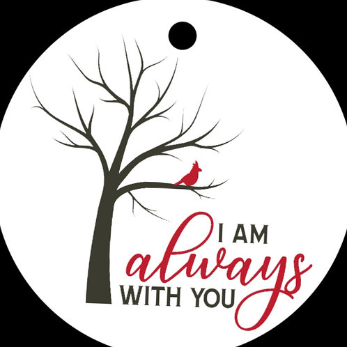 I am Always with You Ornament