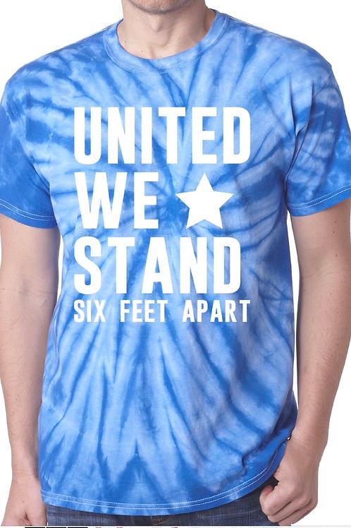 United We Stand - 6 Feet Apart - Blue Tie Dye