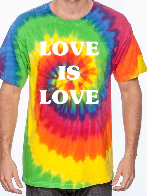 Love is Love - Tie Dye Shirt