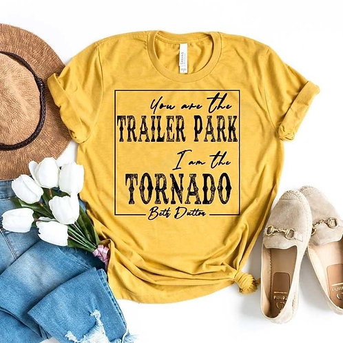 You Are The Trailer Park, I Am The Tornado T-shirt - Yellow