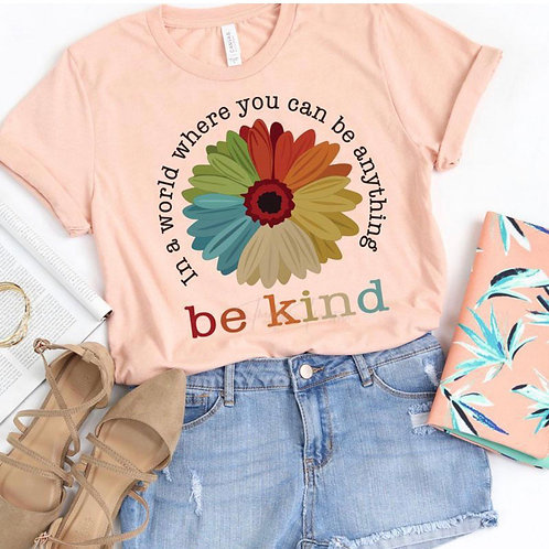 Be Kind Flower - Screen Print or Sublimation