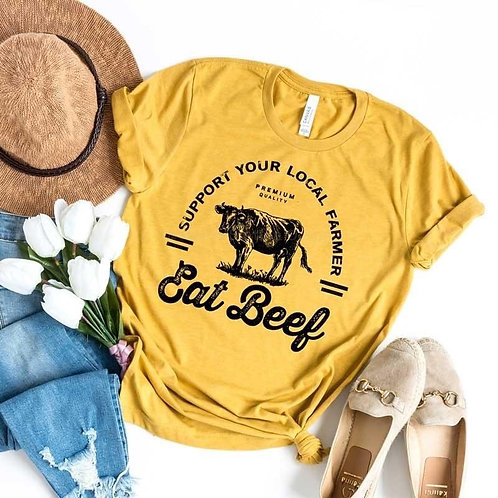 Support Your Local Farmer - Eat Beef