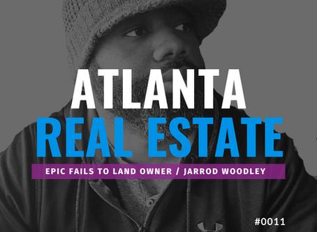Epic Fails to Global Landowner w/Jarrod Woodley