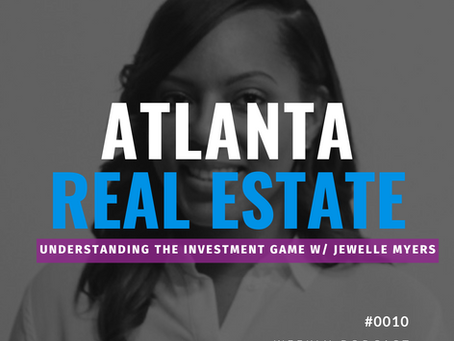 Understanding the Investment Game w/Jewelle Myers