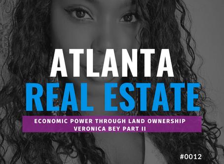 Economic Power through Land Ownership w/ Veronica Bey Part 2