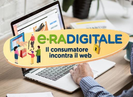 """Progetto """"e-RA DIGITALE: il consumatore incontra il web"""""""