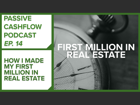 How do you make a million dollars in Real Estate?