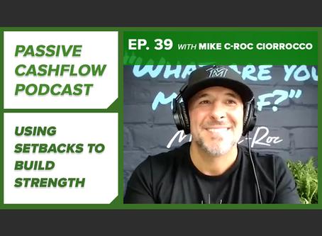 """Mike """"C-Roc"""" Ciorrocco Explains Using Setbacks to Build Strength"""