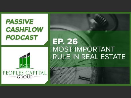 What is the most important rule in Real Estate?