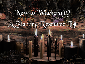 New to Witchcraft? | A Starting Resource List